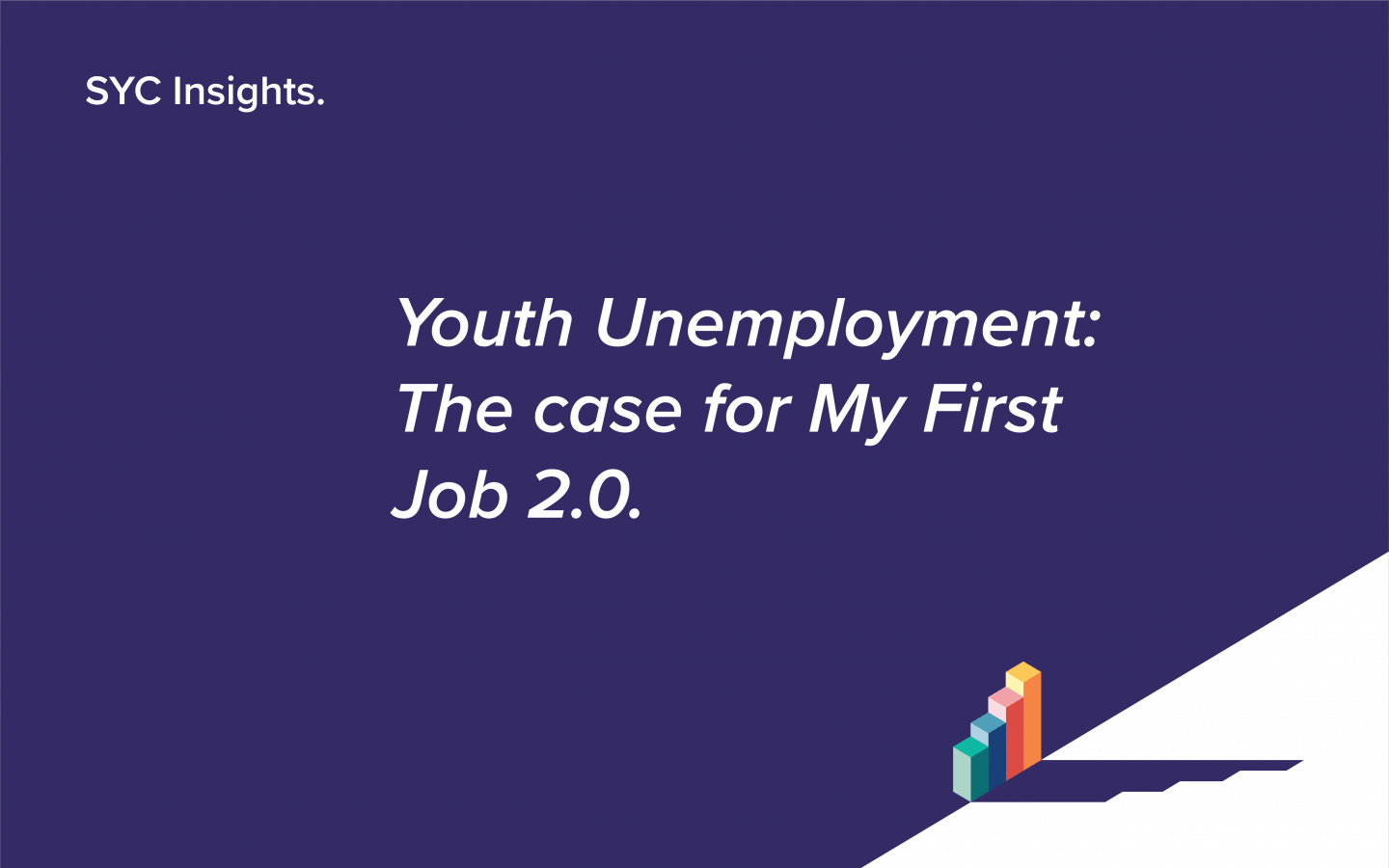 Youth Unemployment: The Case for My First Job 2.0