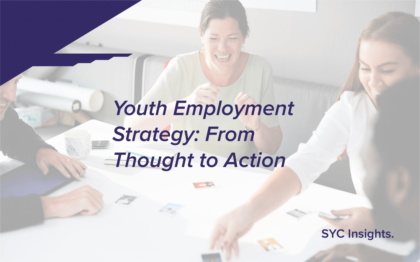 Youth Employment Strategy: From Thought to Action